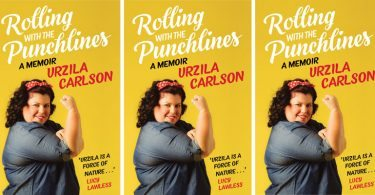 Rolling with the Punchlines by Urzila Carlson