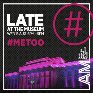 Auck Museum LATE Aug 1 – 31