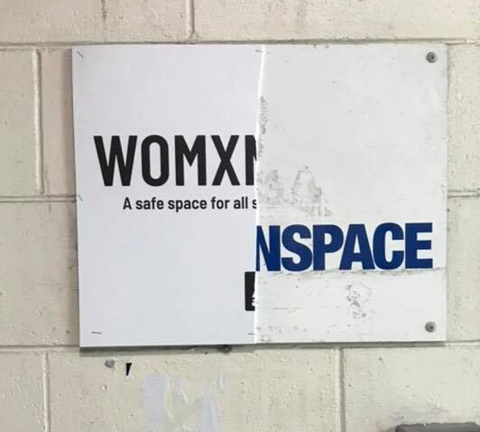 'Womxnspace' Vandalised