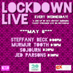 LOCKDOWN LIVE MAY 6 LINE-UP